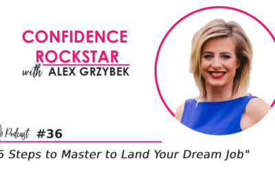 Episode #36: 5 Steps to Master to Land Your Dream Job