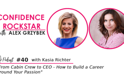 Episode #40: From Cabin Crew to CEO – How to Build a Career Around Your Passion – with Kasia Richter