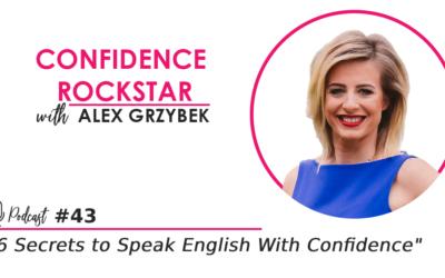 Episode #43 6 Secrets to Speak English With Confidence